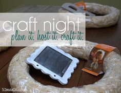Tips on how to host a craft night for friends.
