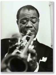 """Louis """"Satchmo"""" Armstrong..The best thing outta New Orleans!"""