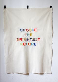 Choose the brightest future.  Yes.