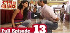 #LoveByChance - Full #Episode 13 - #bindass (Official)  http://videos.chdcaprofessionals.com/2014/08/love-by-chance-full-episode-13-bindass.html