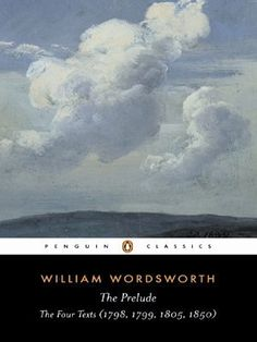 The Prelude: The Four Texts (1798, 1799, 1805, 1850) (Penguin Classics) by William Wordsworth, http://www.amazon.co.uk/dp/0140433694/ref=cm_sw_r_pi_dp_VHKvrb0JAD1XC