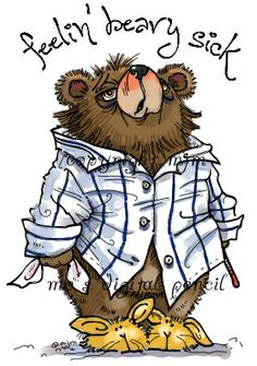 Now available on Mo's Digital Pencil : Beary Sick . Poor bear, clutching his tissue and thermometer and even his bunny shoes look under t. Teddy Bear Cartoon, Teddy Bears, Panda Bebe, Diy Postcard, Well Images, Teddy Bear Pictures, Get Well Wishes, Art Impressions Stamps, Mo Manning