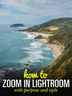 How to Zoom In Lightroom With Purpose and Style -#TravelPhotography