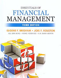 Essentials Of Financial Management – Third Edition, Eugene F. Brigham