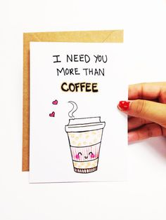I need you more than coffee. ♥ Design is hand drawn by yours truly using good ol pencil crayons, then scanned and printed on high quality cardstock (chlorine and acid free). ♥ Card is blank inside for your own sentiments ♥ 4.1 (10.5 cm) x 5.8 (14.8 cm) in size (A6) ♥ Comes with a 100% recycled brown kraft envelope Shipping: ♥ Comes in protective cellophane sleeve ♥ Mailed via regular Canada Post. To keep shipping cost low, orders dont include tracking. If you like this card, youll LOVE…