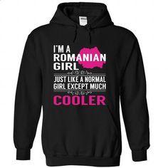 IM  a Romanian GIRL - COOLER - #hoodie with sayings #womens sweatshirt. SIMILAR ITEMS => https://www.sunfrog.com/States/IM-a-Romanian-GIRL--COOLER-idowrfbeol-Black-Hoodie.html?68278
