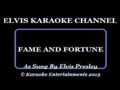 Elvis Presley Karaoke Fame And Fortune - YouTube