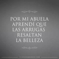 Por mi abuela frases español abuela amor ,vida, belleza