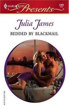 Julia James - Bedded by Blackmail Free Romance Books, Bad Romance, Harlequin Romance Novels, Julia James, Great Books, Books To Read, Library Ideas, Reading, Book Covers