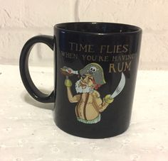 Time Flies When Youre Having Rum Pirate Coffee Mug Cup | Collectibles, Decorative Collectibles, Mugs, Cups | eBay!