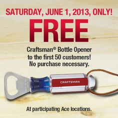 Saving 4 A Sunny Day: Free Craftsman Bottle Opener