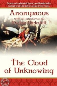"The Cloud of Unknowing -  Written by an anonymous English monk who counsels a young student to seek God not through knowledge but through what he speaks of as a ""naked intent"" and a ""blind love.""; http://www.lamppostpubs.com/the-cloud-of-unknowing/ ; $6.00"