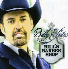 Billy Yates - Bill's Barber Shop