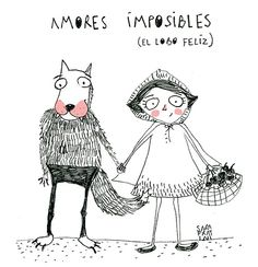 Amores imposibles (un lobo feliz) Sara Fratini