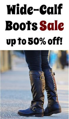 Wide-Calf Boots Sale: up to 50% off!