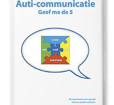 Boek met een groot Ahaaaa! effect over communiceren met mensen met autisme! Lees de bespreking op Het Moederfront.