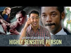 Understanding the Highly Sensitive Person (HSP) - YouTube