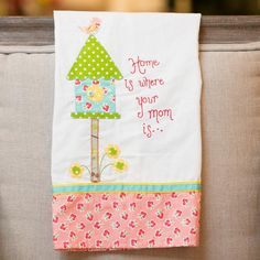 Home Is Where Your Mom Is Tea Towel by Glory Haus