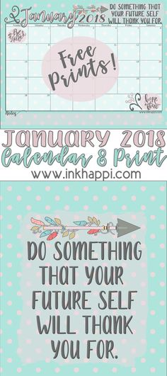 January 2018 Calendar and motivational print from inkhappi.