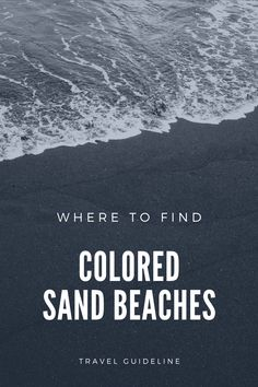 Do you fancy a black sand beach? How about orange, green, or purple? Here are the best beaches with colored sand. Beaches to visit, green sand beaches, purple sand beaches, red sand beaches, white sand beaches, black sand beaches, beaches around the world, best beaches, favorite beaches