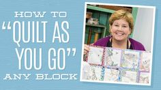 """How to """"Quilt As You Go"""" Any Block with Jenny Doan of Missouri Star! (Video Tutorial) - How to """"Quilt As You Go"""" Any Block with Jenny Doan of Missouri Star! Jenny Doan Tutorials, Msqc Tutorials, Quilting Tutorials, Star Quilts, Easy Quilts, Quilt Blocks, Missouri Quilt Tutorials, Quilt As You Go, Quilting Tips"""