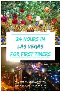 Las Vegas for First Timers! Must see and do list in 24 hours