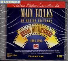 ENNIO MORRICONE - Main Titles Volume One