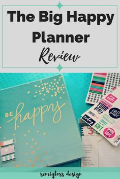 A Happy Planner review. What I like, what I don't like and how to change it to make it the perfect planner for list makers like myself.