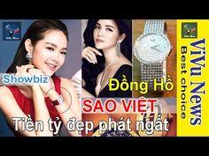 Showbiz   Đồng hồ kim cương tiền tỷ đẹp phát ngất của Sao Việt   Tin Tức...