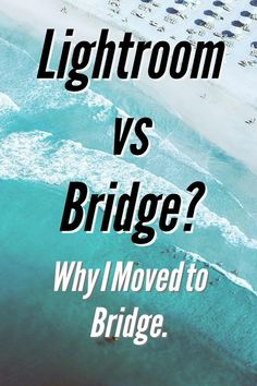 Read here why Lightroom isn't always the best way to organize your photos. The PROS and CONS of using Lightroom & Bridge   Professional photography tips and organization on   thepassportlifestyle.com