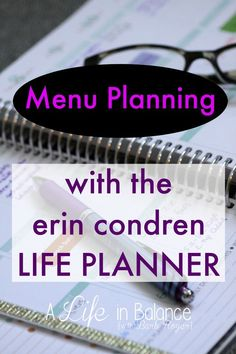 Menu Planning with the Erin Condren Life Planner - As a mom of 5, I finally realized I had to menu plan. We eat a lot of homemade meals, and I make a lot of the kids' snacks. Using the EC planner for those tasks and keeping track of leftovers has been a g
