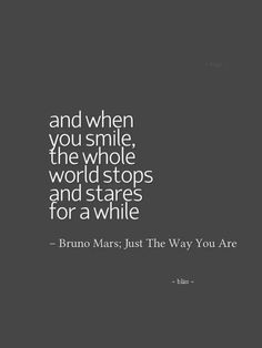 Because you are amazing just the way you are. #amazing #because Bruno Mars Songs Lyrics, Song Lyric Quotes, Music Lyrics, Music Quotes, Bruno Mars Quotes, Quotes Quotes, Lyric Art, Wisdom Quotes, Qoutes