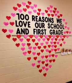 100 reasons to love school & First Grade Have you been thinking about Valentines day bulletin board ideas for preschool or kindergarten? Glance through the best february bulletin board ideas here! School Week, 100 Days Of School, School Holidays, 100 Days Of Love, Valentines Day Bulletin Board, Valentines Day Activities, Valentines Day Decor Classroom, Kids Valentines, Homemade Valentines