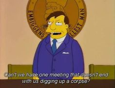 The 100 Best Classic Simpsons Quotes. The Simpsons The Simpsons Guy, Simpsons Funny, Simpsons Quotes, Funny Quotes, Funny Memes, Jokes, Bobs Burgers, Great Tv Shows, The Simpsons