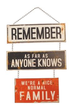 """""""Remember as Far as Anyone Knows"""" Iron Sign from HauteLook on shop.CatalogSpree.com, your personal digital mall."""