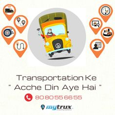"""Good Days - #Transportation industry is likely to see """"Acchhe Din"""" #AccheDin by Mytrux - Technology in Transportation"""