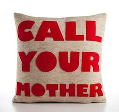 Call your Mother and more! for $105.00 at CircleFurniture.com