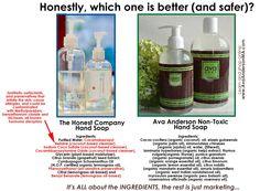 Honest brand hand soap versus Ava Anderson.  www.avaandersonnontoxic.com/jenniferfrench