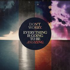 Everything is going to be...  | #quotes #sayings