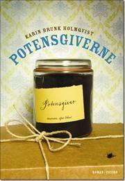 Potensgiverne af Karin Brunk Holmqvist, ISBN 9788770790383