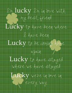 Jason Mraz and Colbie Caillat- Lucky Free St. St Pattys, St Patricks Day, Lucky In Love, My Love, Lucky Girl, Great Quotes, Love Quotes, Beat Friends, Colbie Caillat