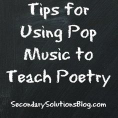 Using Pop Music to Teach Classic Poetry | Secondary Solutions