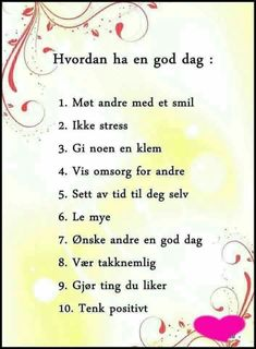 Kos for ansatte Words Quotes, Wise Words, Sayings, Norway Language, Life Advice, Kids Education, Kids And Parenting, Favorite Quotes, Motto