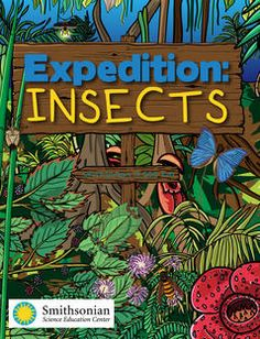 Smithsonian: Expedition: Insects is aligned with Next Generation Science Standards for grades 3-5. In the book, readers travel around the world to visit six different types of insects in their natural habitats. The young explorers learn about how evolution is responsible for all the beauty, fearsomeness and awe found in nature's insects.