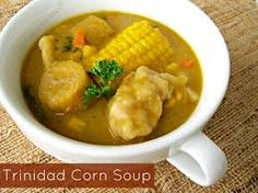 trinidad food - corn soup with plaintain, dumplings and a whole lot more