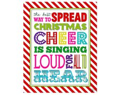 Elf Movie- quote The best way to spread Christmas cheer is singing loud for all to hear- Printable, multicolor, gift, decoration by ChoBeArtandDesign on Etsy https://www.etsy.com/listing/260793937/elf-movie-quote-the-best-way-to-spread