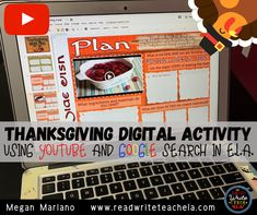 Thanksgiving Activity: Using YouTube and Google Search in English Language Arts