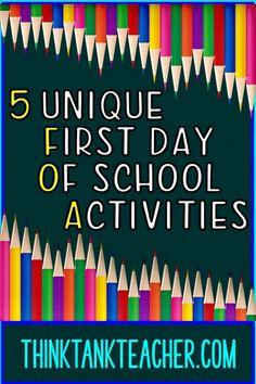 5 UNIQUE 1st Day of School Activities!