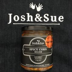 Josh&Sue Gourmet Selection an award winning condiment company, crafted in Daylesford, small batches full of all natural ingredients. Rose Harissa, Corn Relish, Mexican Salads, Australian Food, Daylesford, Spice Things Up, Burgers, Gourmet Recipes, Candle Jars