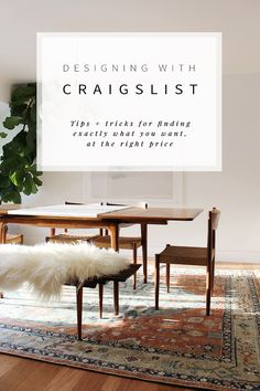 Interior designer Anna Smith shares all her tips + tricks for how to use Craigslist to decorate -- including how to find what you want, at the right price.